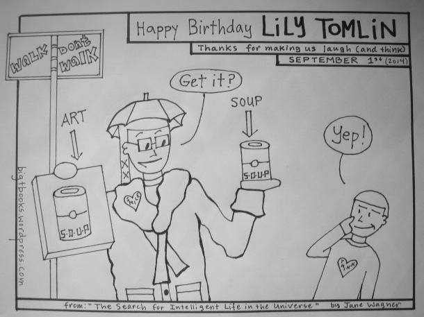 d- lily tomlin bday